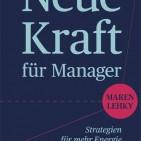 Maren Lehky: Neue Kraft für Manager