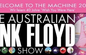 Erst Rommelsbacher dann The Australian Pink Floyd.