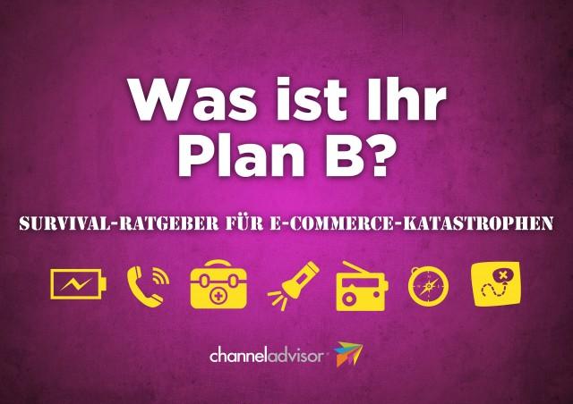 Plan B: Survival Ratgeber für E-Commerce Katastrophen