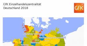 GfK Einzelhandelszentralität Deutschland 2018