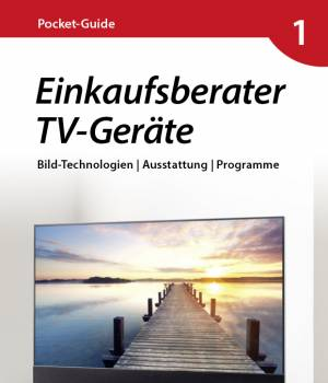 Der neue Pocket Guide verschafft Durchblick beim Kauf eines neuen Fernsehers.