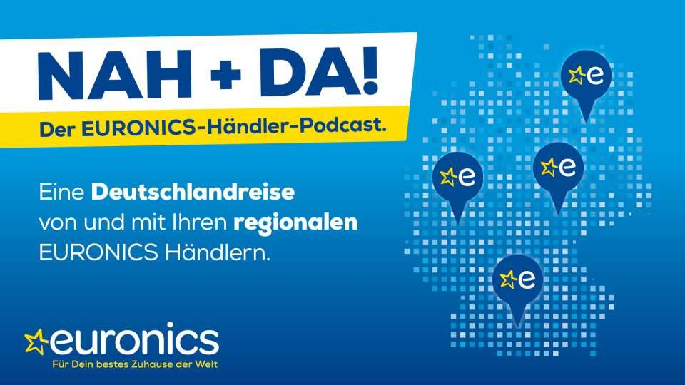 Da gibt's von den Händlern was auf die Ohren: der Euronics-Podcast.