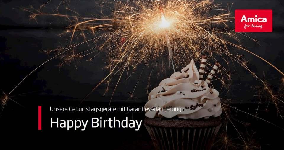 Geburtstag mit Garantieverlängerung bei Amica.