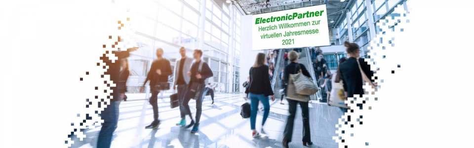 Die ElectronicPartner Jahresveranstaltung findet vom 19. März bis 4. April komplett virtuell statt.